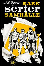 Nils Bejerots bok om serier