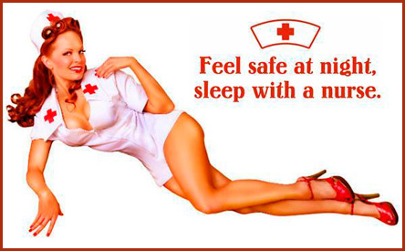 Feel safe at night. Sleep with a nurse.